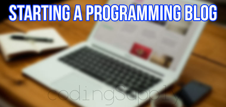 How to Start a Programming Blog in 2020