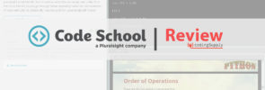 Code School Review: Quality Courses Outweigh Cost